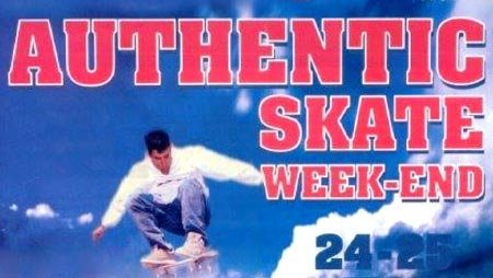 Authentic Skate Week-end 97